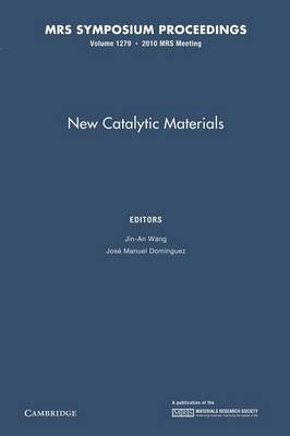 New Catalytic Materials: Volume 1279 - MRS Proceedings (Paperback)