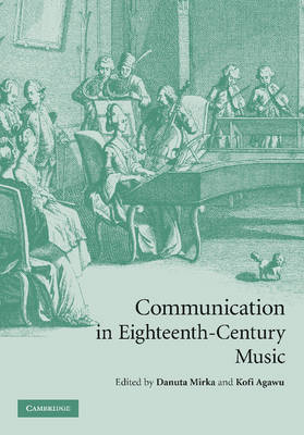 Communication in Eighteenth-Century Music (Paperback)