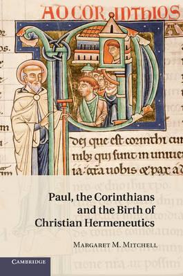Paul, the Corinthians and the Birth of Christian Hermeneutics (Paperback)