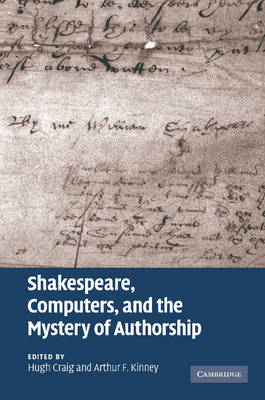 Shakespeare, Computers, and the Mystery of Authorship (Paperback)