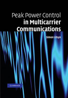 Peak Power Control in Multicarrier Communications (Paperback)