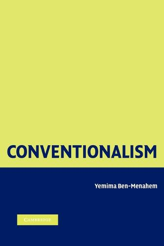 Conventionalism: From Poincare to Quine (Paperback)
