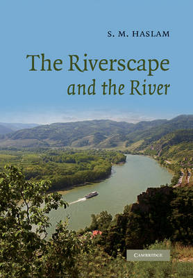 The Riverscape and the River (Paperback)