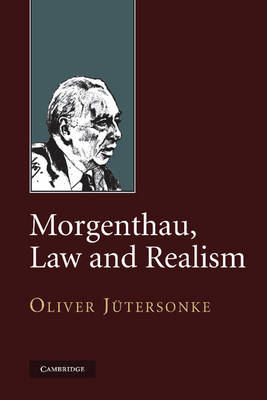 Morgenthau, Law and Realism (Paperback)