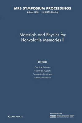 MRS Proceedings Materials and Physics for Nonvolatile Memories II: Volume 1250 (Paperback)