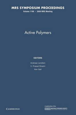 Active Polymers: Volume 1190 - MRS Proceedings (Paperback)