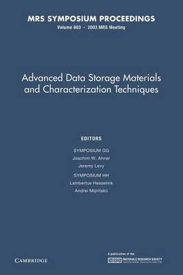 Advanced Data Storage Materials and Characterization Techniques: Volume 803 - MRS Proceedings (Paperback)