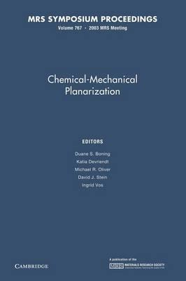 Chemical-Mechanical Planarization: Volume 767 - MRS Proceedings (Paperback)