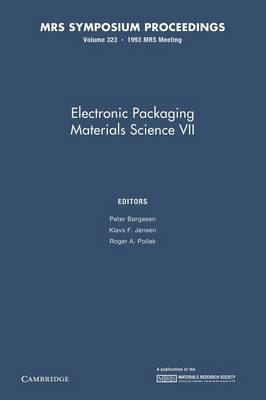 Electronic Packaging Materials Science VII: Volume 323 - MRS Proceedings (Paperback)