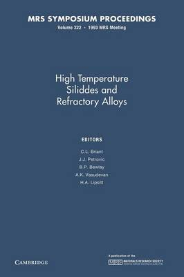 High-Temperature Silicides and Refractory Alloys: Volume 322 - MRS Proceedings (Paperback)
