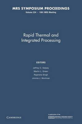 Rapid Thermal and Integrated Processing: Volume 224 - MRS Proceedings (Paperback)