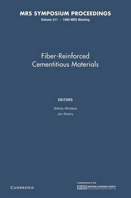 Fiber-Reinforced Cementitious Materials: Volume 211 - MRS Proceedings (Paperback)