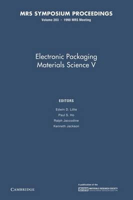 Electronic Packaging Materials Science V: Volume 203 - MRS Proceedings (Paperback)