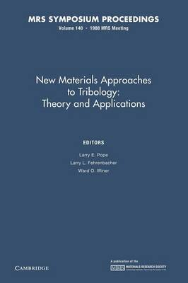 New Materials Approaches to Tribology: Volume 140: Theory and Applications - MRS Proceedings (Paperback)