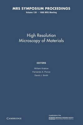 High Resolution Microscopy of Materials: Volume 139 - MRS Proceedings (Paperback)