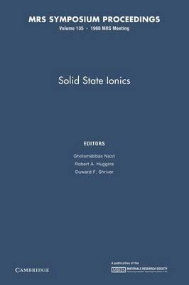 Solid State Ionics: Volume 135 - MRS Proceedings (Paperback)