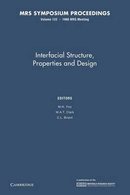 Interfacial Structure, Properties, and Design: Volume 122 - MRS Proceedings (Paperback)
