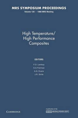 High Temperature/High Performance Composites: Volume 120 - MRS Proceedings (Paperback)