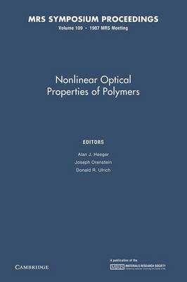 Nonlinear Optical Properties of Polymers: Volume 109 - MRS Proceedings (Paperback)