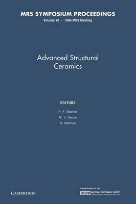 Advances in Structural Ceramics: Volume 78 - MRS Proceedings (Paperback)