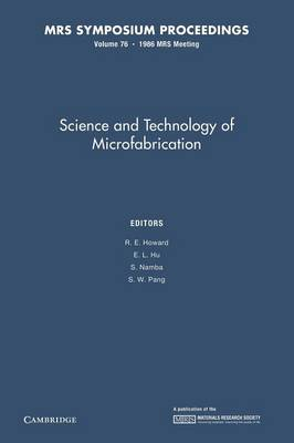 Science and Technology of Microfabrication: Volume 76 - MRS Proceedings (Paperback)