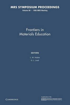 Frontiers in Materials Education: Volume 66 - MRS Proceedings (Paperback)