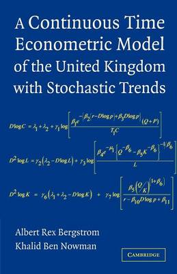 A Continuous Time Econometric Model of the United Kingdom with Stochastic Trends (Paperback)