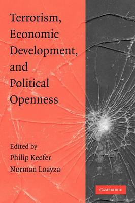 Terrorism, Economic Development, and Political Openness (Paperback)