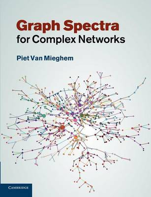 Graph Spectra for Complex Networks (Paperback)