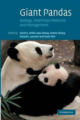 Giant Pandas: Biology, Veterinary Medicine and Management (Paperback)