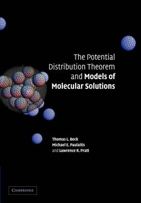The Potential Distribution Theorem and Models of Molecular Solutions (Paperback)
