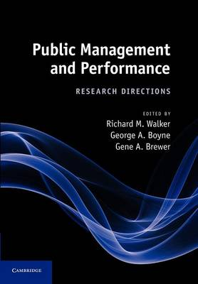 Public Management and Performance: Research Directions (Paperback)