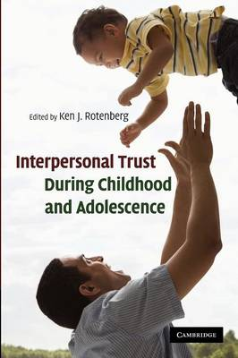 Interpersonal Trust during Childhood and Adolescence (Paperback)