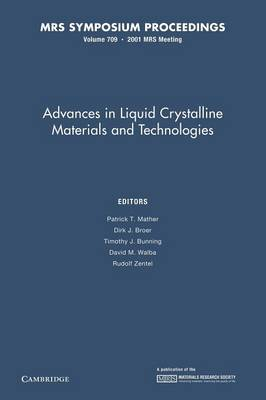 Advances in Liquid Crystalline Materials and Technologies: Volume 709 - MRS Proceedings (Paperback)