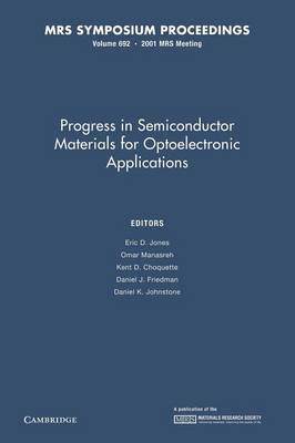 Progress in Semiconductor Materials for Optoelectronic Applications: Volume 692 - MRS Proceedings (Paperback)