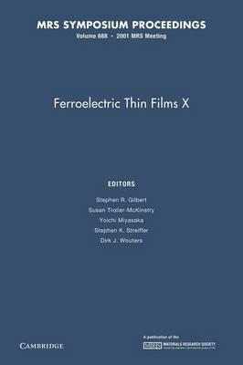 Ferroelectric Thin Films X: Volume 688 - MRS Proceedings (Paperback)