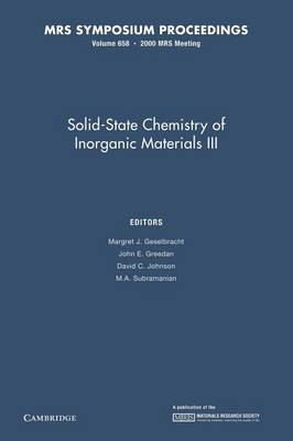 Solid-State Chemistry of Inorganic Materials III: Volume 658 - MRS Proceedings (Paperback)