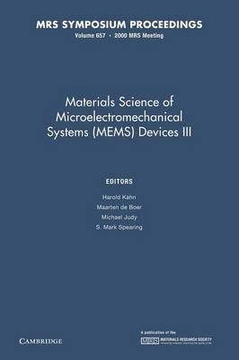 Materials Science of Microelectromechanical Systems (MEMS) Devices III: Volume 657 - MRS Proceedings (Paperback)