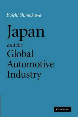 Japan and the Global Automotive Industry (Paperback)