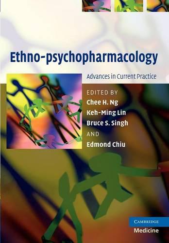 Ethno-psychopharmacology: Advances in Current Practice (Paperback)