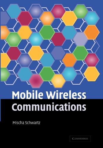 Mobile Wireless Communications (Paperback)