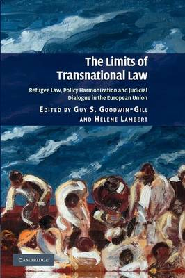 The Limits of Transnational Law: Refugee Law, Policy Harmonization and Judicial Dialogue in the European Union (Paperback)