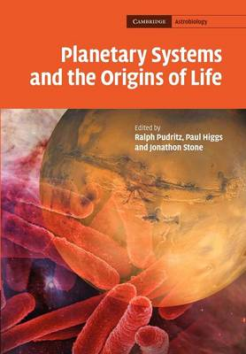 Planetary Systems and the Origins of Life - Cambridge Astrobiology 3 (Paperback)