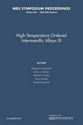 MRS Proceedings High-Temperature Ordered Intermetallic Alloys IX: Volume 646 (Paperback)