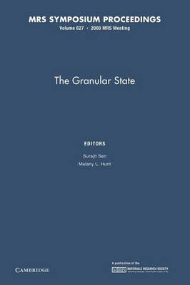 The Granular State: Volume 627 - MRS Proceedings (Paperback)