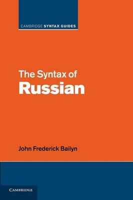 The Syntax of Russian - Cambridge Syntax Guides (Paperback)