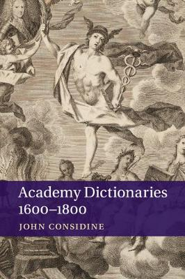 Academy Dictionaries 1600-1800 (Paperback)