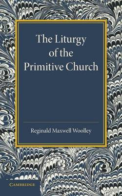 The Liturgy of the Primitive Church (Paperback)
