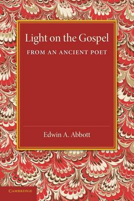 Light on the Gospel from an Ancient Poet (Paperback)
