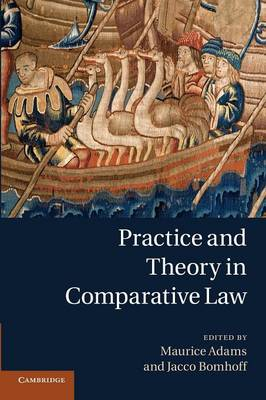 Practice and Theory in Comparative Law (Paperback)